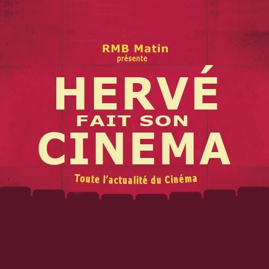 HERVE FAIT SON CINEMA le 21 septembre 2021